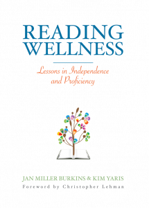 Reading Wellness: Lessons in Independence and Proficiency