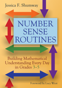 Number Sense Routines: Building Mathematical Understanding Every Day in Grades 3-5