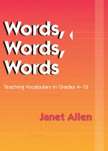 Words, Words, Words: Teaching Vocabulary in Grades 4-12