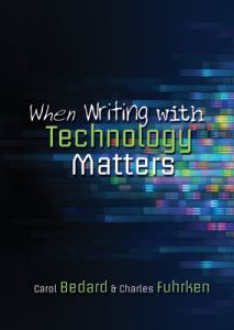 When Writing with Technology Matters