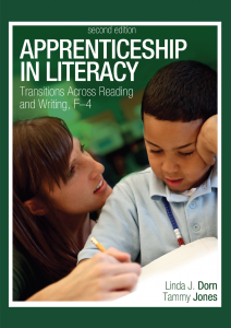 Apprenticeship in Literacy, Second Edition: Transitions Across Reading and Writing, F-4