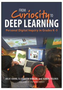From Curiosity to Deep Learning: Personal Digital Inquiry in Grades K-5