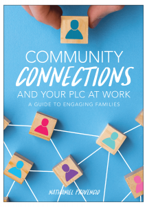Community Connections and Your PLC at Work®: A Guide to Engaging Families