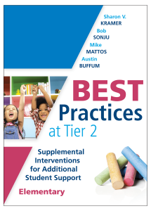 Best Practices at Tier 2: Supplemental Interventions for Additional Student Support, Elementary