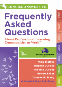 Concise Answers to Frequently Asked Questions About Professional Learning Communities at Work, Revised Edition