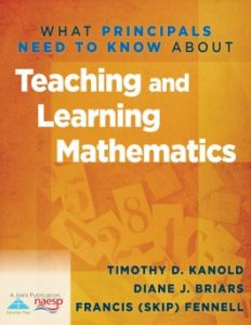 What Principals Need to Know About: Teaching and Learning Mathematics