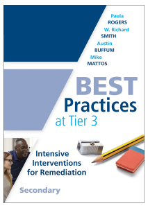Best Practices at Tier 3: Intensive Interventions for Remediation, Secondary