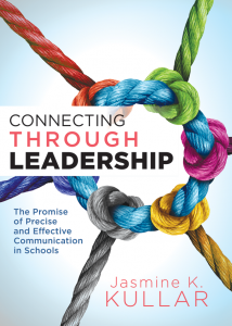 Connecting Through Leadership: The Promise of Precise and Effective Communication in Schools