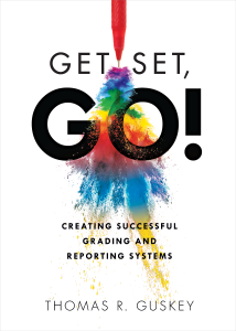 Get Set, Go: Creating Successful Grading and Reporting Systems