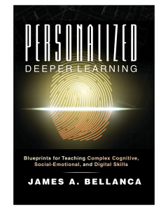 Personalized Deeper Learning: Blueprints for Teaching Complex Cognitive, Social-Emotional, and Digital Skills