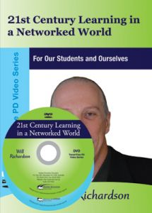 21st Century Learning in a Networked World: For Our Students and Ourselves DVD
