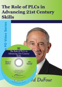 Role of PLCs in Advancing 21st Century Skills DVD