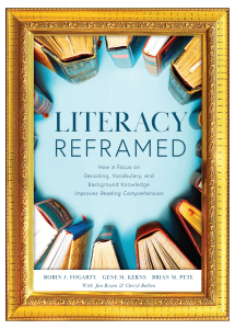 Literacy Reframed: How a Focus on Decoding, Vocabulary, and Background Knowledge Improves Reading Comprehension