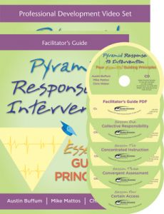 Pyramid Response to Intervention: Four Essential Guiding Principles A Multimedia Kit