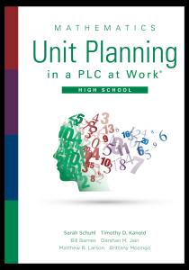 Mathematics Unit Planning in a PLC at Work®, High School