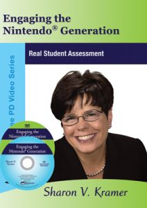 Engaging the Nintendo Generation: Real Student Assessment DVD