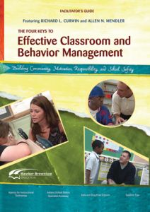 The Four Keys to Effective Classroom and Behavior Management: Building Community, Motivation, Responsibility, and School Safety DVD