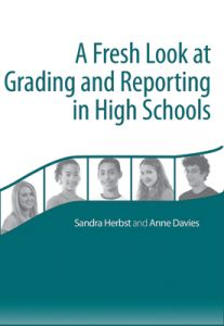 A Fresh Look at Grading and Reporting in High Schools