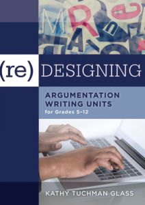 (Re)designing Argumentation Writing Units for Grades 5-12