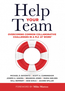 Help Your Team: Overcoming Common Collaborative Challenges in a PLC at Work®