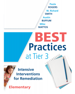 Best Practices at Tier 3: Intensive Interventions for Remediation, Elementary