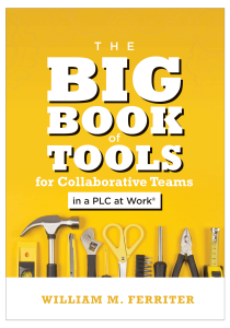 The Big Book of Tools for Collaborative Teams in a PLC at Work®