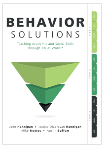 Behavior Solutions: Teaching Academic and Social Skills Through RTI at Work™