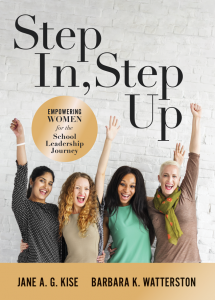 Step In, Step Up: Empowering Women for the School Leadership Journey