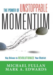 The Power of Unstoppable Momentum: Key Drivers to Revolutionize Your District