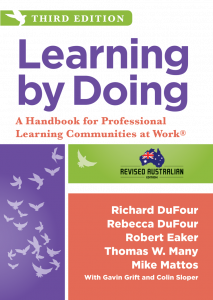 Learning by Doing: A Handbook for Professional Learning Communities at Work, Revised Third Edition