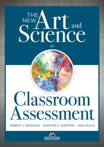 The New Art and Science of Classroom Assessment, Revised Edition