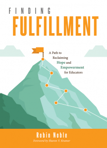 Finding Fulfillment: A Path to Reclaiming Hope and Empowerment for Educators