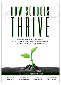 How Schools Thrive: Building a Coaching Culture for Collaborative Teams in PLCs at Work®