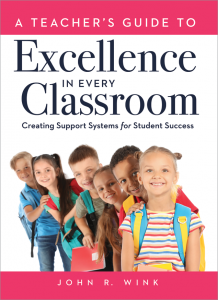 A Teacher's Guide to Excellence in Every Classroom: Creating Support Systems for Student Success