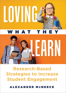 Loving What They Learn: Research-Based Strategies to Increase Student Engagement