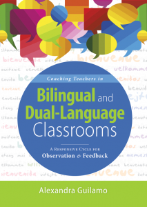 Coaching Teachers in Bilingual and Dual-Language Classrooms: A Responsive Cycle for Observation and Feedback