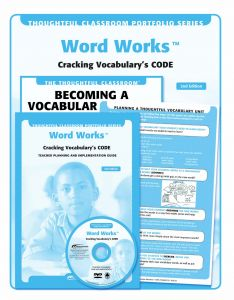 The Thoughtful Classroom Portfolio Series: Word Works: Cracking Vocabulary's CODE (SupaPak)