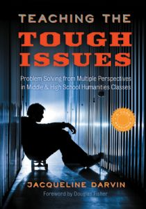 Teaching the Tough Issues: Problem Solving from Multiple Perspectives in Middle and High School Humanities Classes