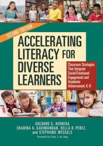 Accelerating Literacy for Diverse Learners: Classroom Strategies That Integrate Social/Emotional Engagement and Academic Achievement, K-8, 2nd Edition