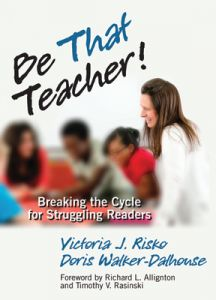 Be That Teacher! Breaking the Cycle for Struggling Readers