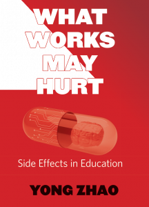 What Works May Hurt: Side Effects in Education