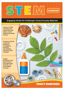 STEM: Engaging Hands-On Challenges Using Everyday Materials, Foundation