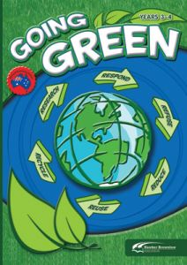 Going Green: Years 3-4 (Revised)