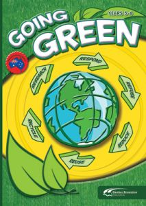 Going Green: Years 5-6 (Revised)