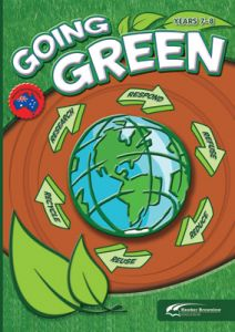 Going Green: Years 7-8 (Revised)