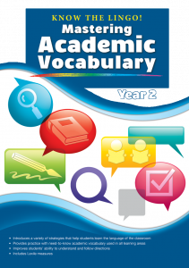 Know the Lingo! Mastering Academic Vocabulary, Year 2