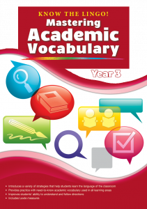 Know the Lingo! Mastering Academic Vocabulary, Year 3