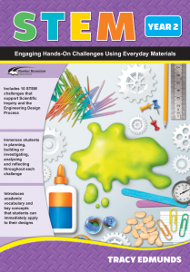 STEM: Engaging Hands-On Challenges Using Everyday Materials, Year 2