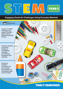STEM: Engaging Hands-On Challenges Using Everyday Materials, Year 3