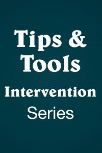 Tips & Tools Series: Intervention (RTI)